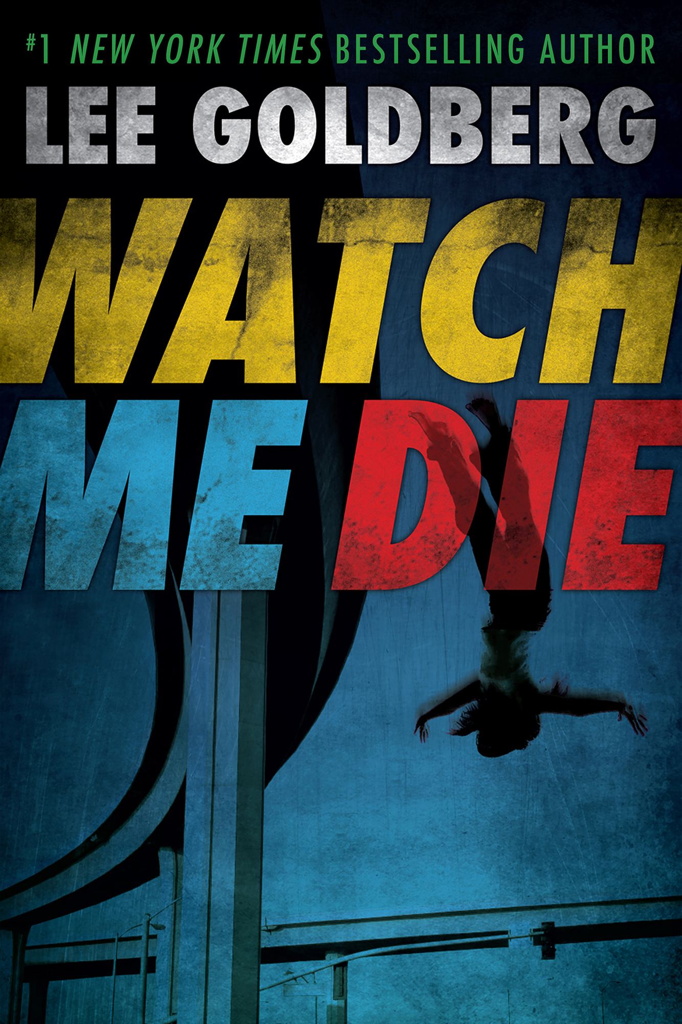 1498 Lee Goldberg_ebook_Watch Me Die_2016_S-2