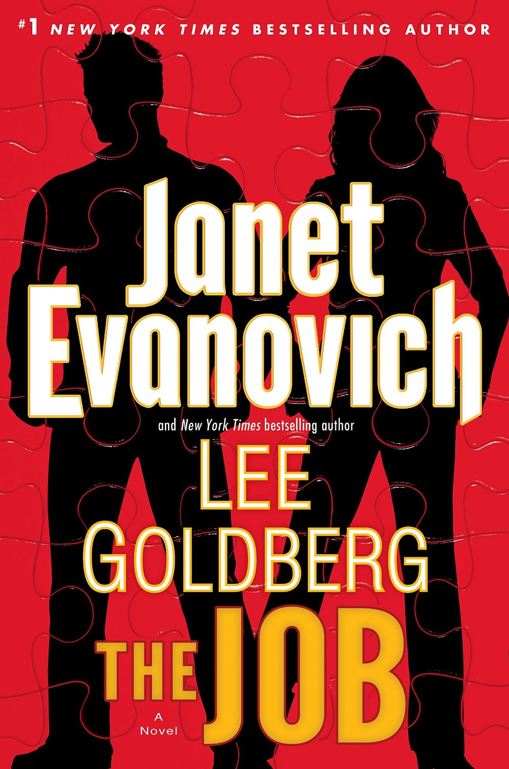 THE JOB by Lee Goldberg and Janet Evanovich