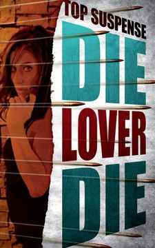 Die, Lover, Die